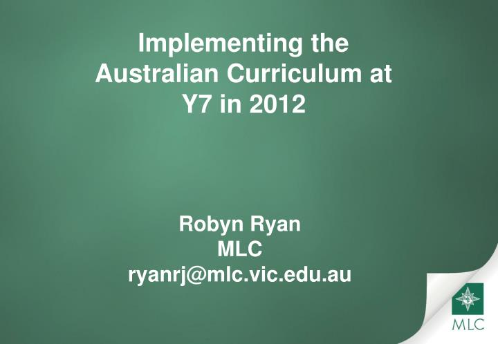 implementing the australian curriculum at y7 in 2012 n.