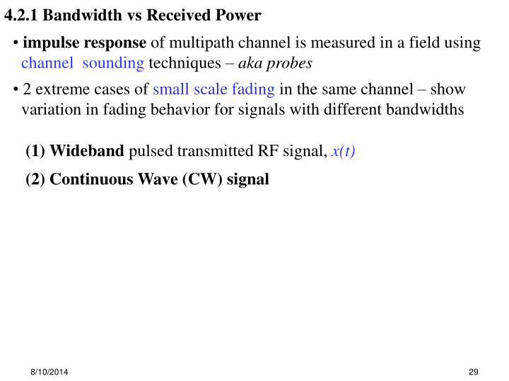 4.2.1 Bandwidth vs Received Power
