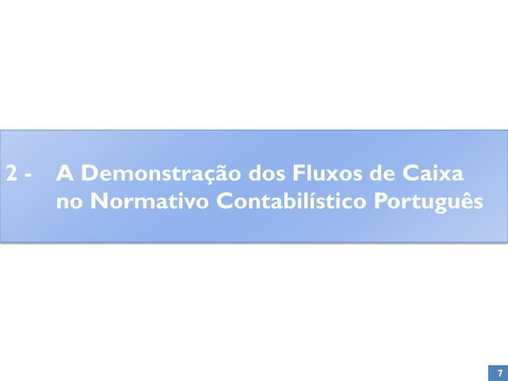 2 - A Demonstração dos Fluxos de Caixa no Normativo Contabilístico Português