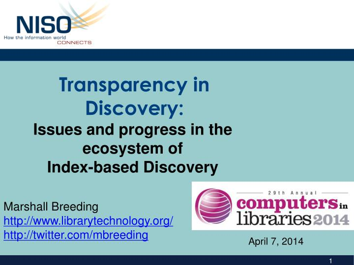transparency in discovery n.