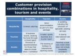 customer provision combinations in hospitality tourism and events
