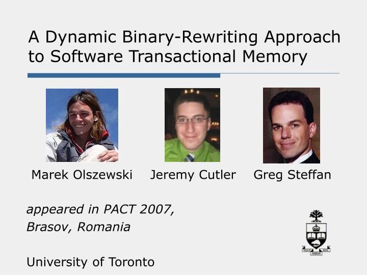 a dynamic binary rewriting approach to software transactional memory n.