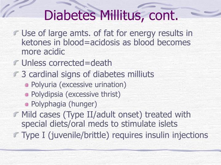 Diabetes Millitus, cont.
