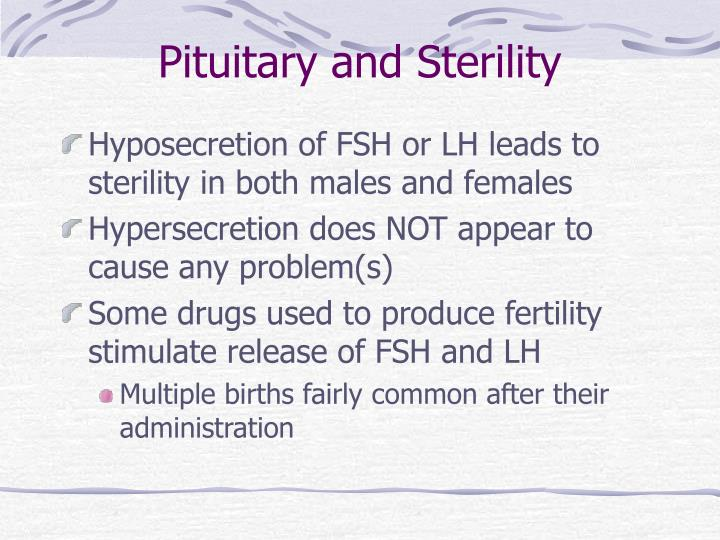Pituitary and Sterility