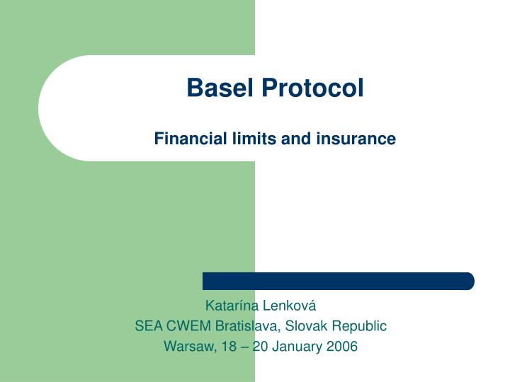 basel protocol financial limits and insurance n.