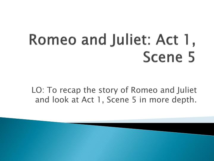 romeo and juliet act  scene  essay conclusion  essay writing   romeo and juliet act  scene  essay conclusion brain snack in the   film