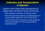 collection and transportation of sputum