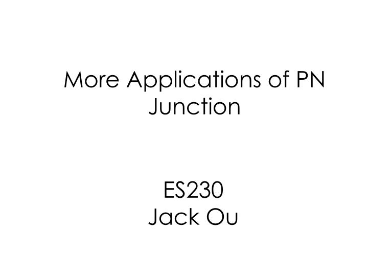 More applications of pn junction