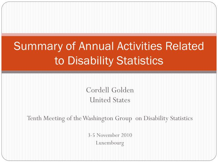 summary of annual activities related to disability statistics n.