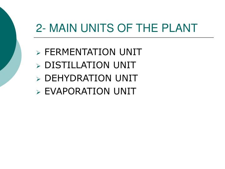 2- MAIN UNITS OF THE PLANT