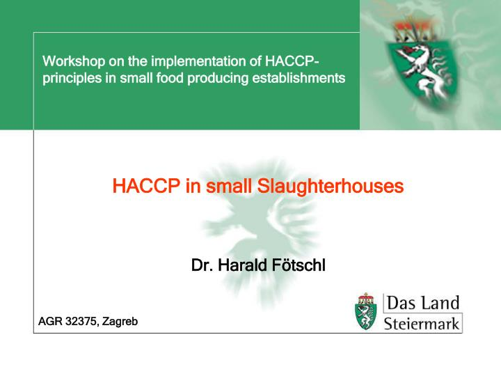 workshop on the implementation of haccp principles in small food producing establishments n.