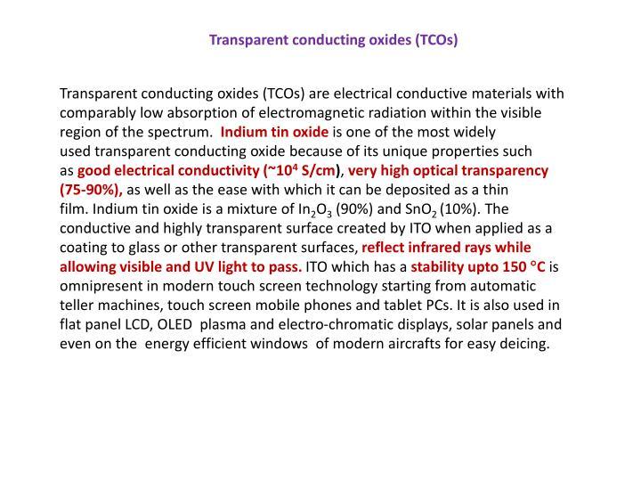 Transparent conducting oxides (TCOs)
