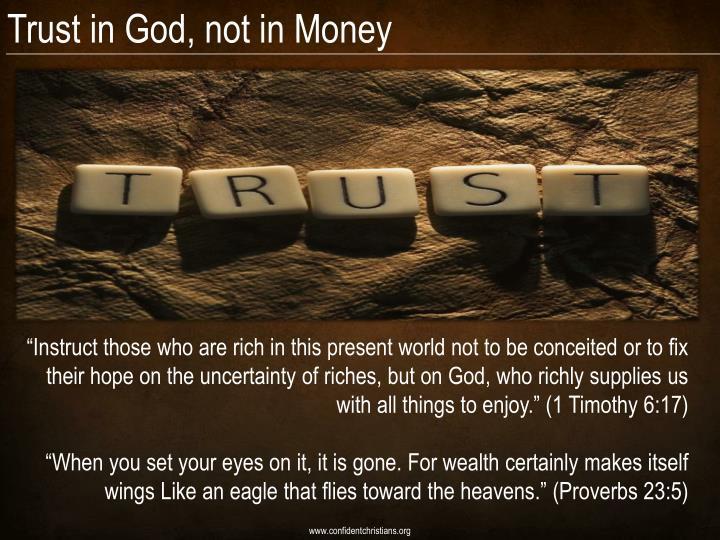 Trust in God, not in Money