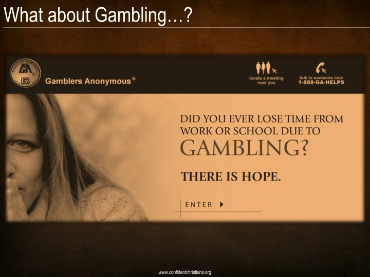 What about Gambling…?