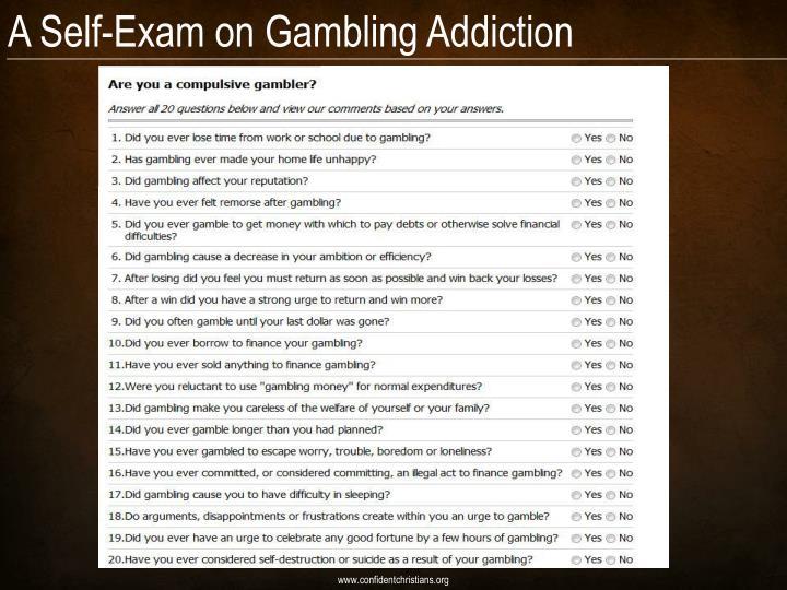 A Self-Exam on Gambling Addiction
