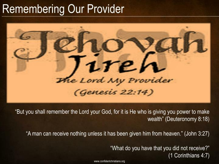 Remembering Our Provider