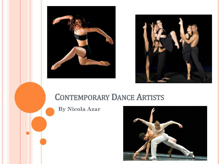 Ppt contemporary dance artists powerpoint presentation id3109144 contemporary dance artists toneelgroepblik Image collections