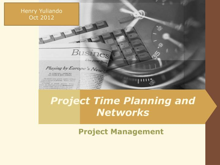 project time planning and networks n.