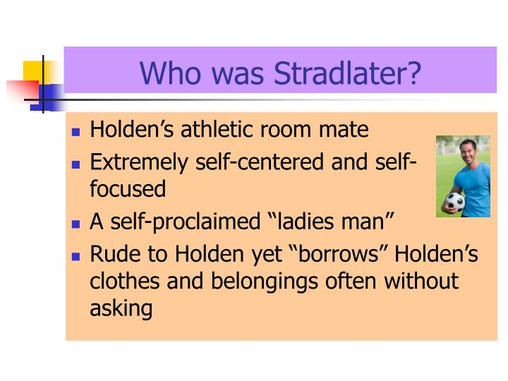 who is stradlater