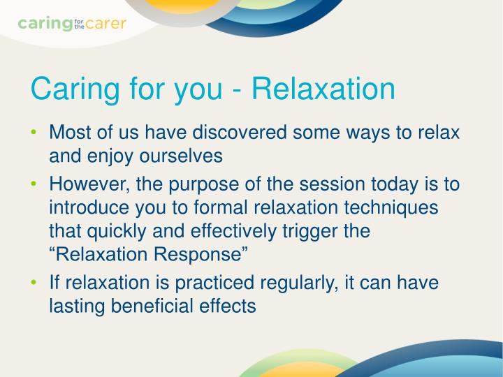 Caring for you - Relaxation