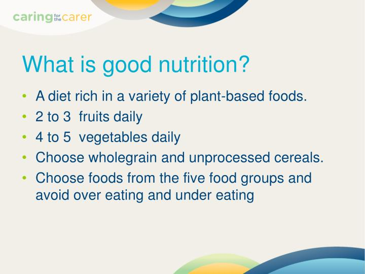 What is good nutrition?