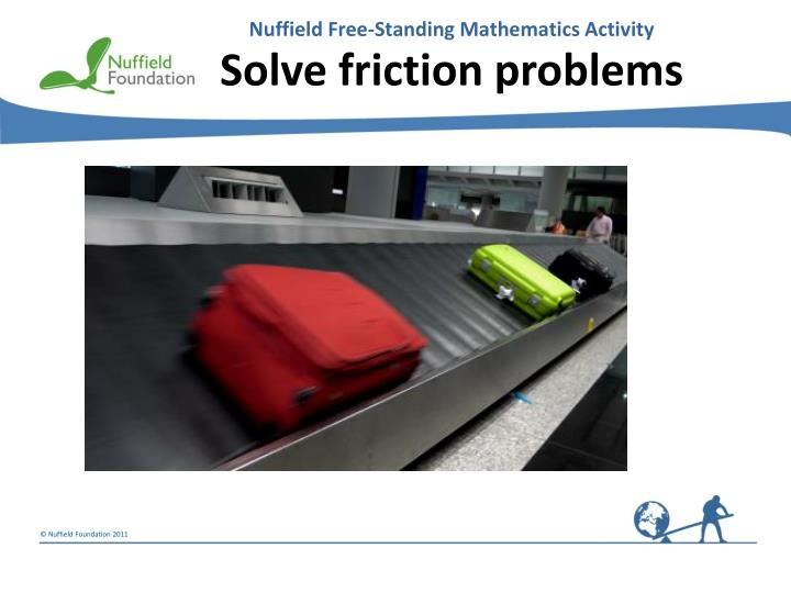 solve friction problems n.