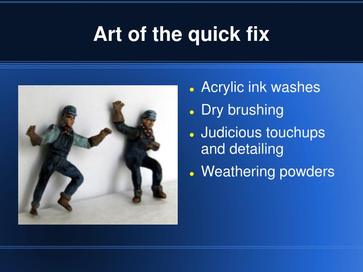 Art of the quick fix