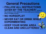general precautions