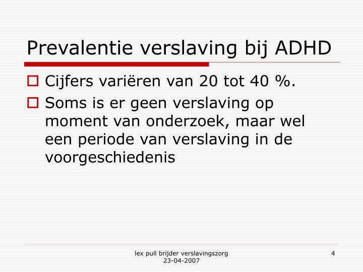 Prevalentie verslaving bij ADHD
