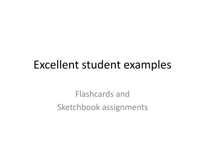 PPT - Excellent student examples PowerPoint Presentation