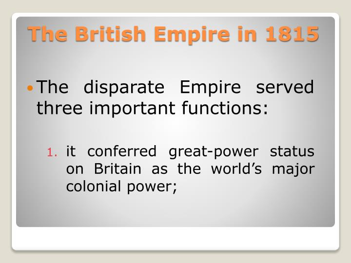 The disparate Empire served three important functions: