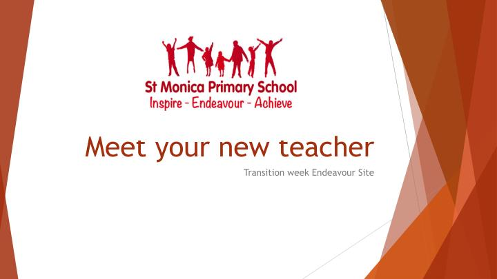 PPT - Meet your new teacher PowerPoint Presentation - ID:3109786