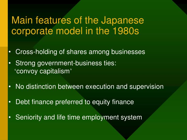 Main features of the japanese corporate model in the 1980s