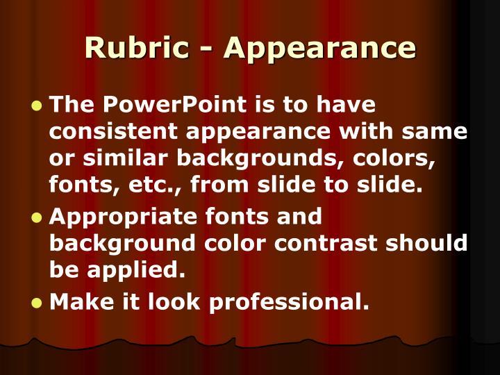 Rubric - Appearance