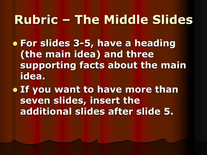 Rubric – The Middle Slides