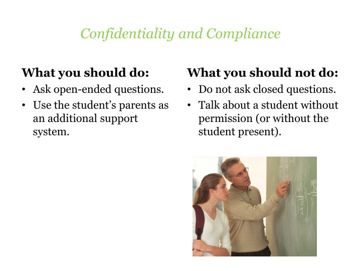 Confidentiality and Compliance