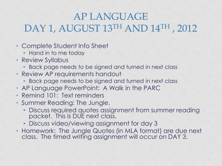 Ap language day 1 august 13 th and 14 th 2012