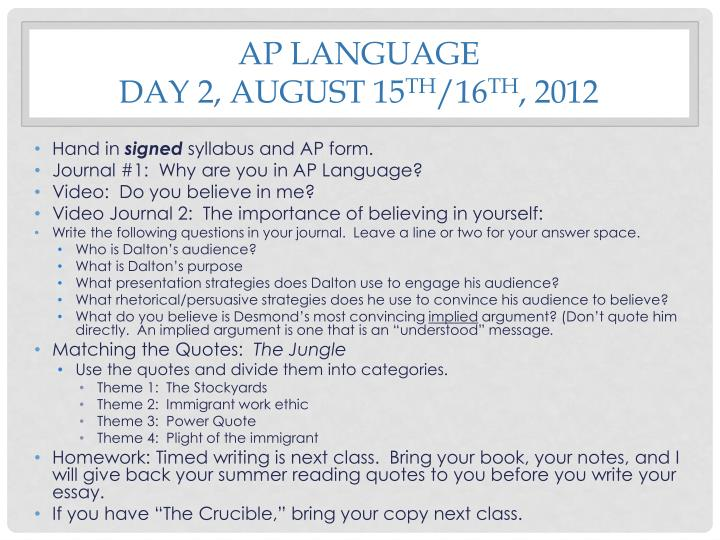 Ap language day 2 august 15 th 16 th 2012