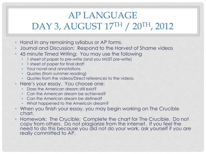 Ap language day 3 august 17 th 20 th 2012