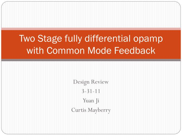 two stage fully differential opamp with common mode feedback n.