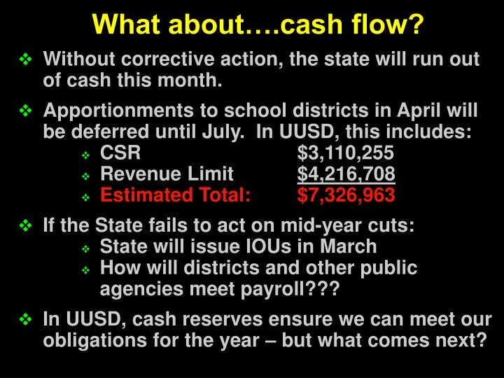 What about….cash flow?