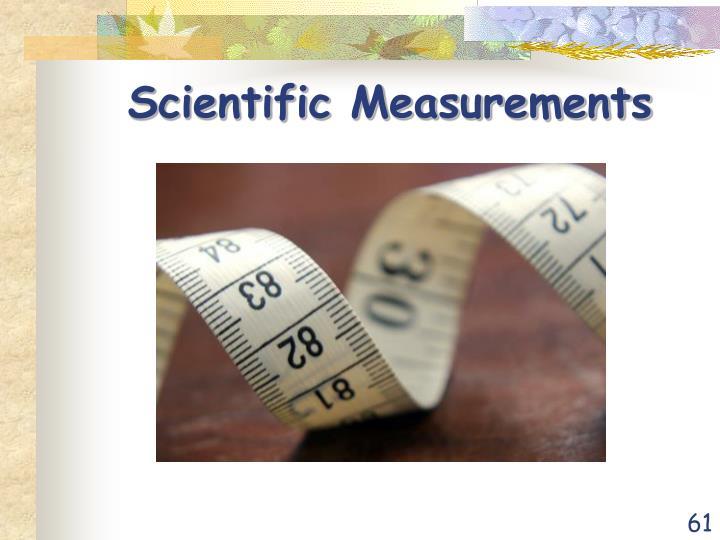 Scientific Measurements