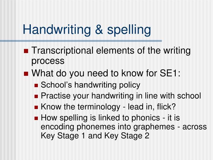 Handwriting & spelling