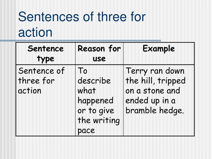 Sentences of three for action