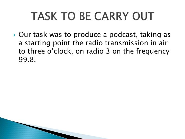 Task to be carry out