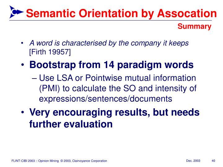 Semantic Orientation by Assocation