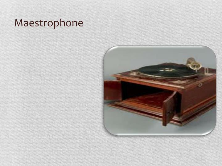Maestrophone