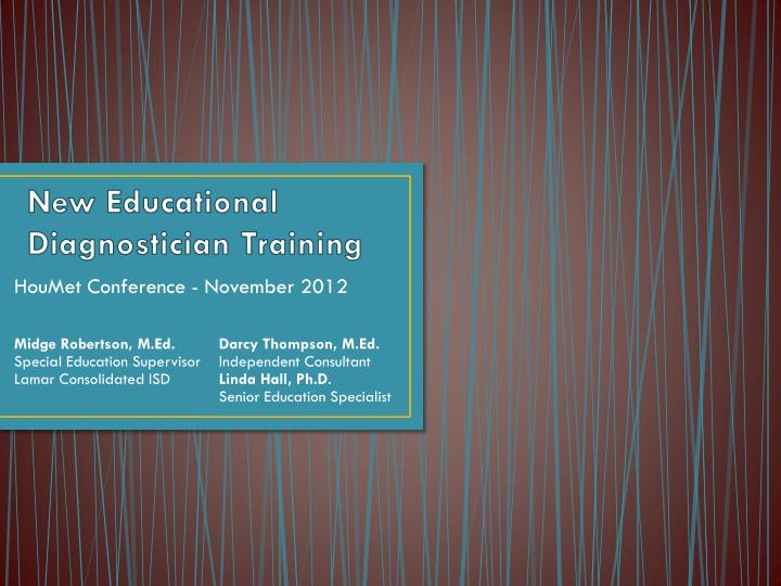 Ppt New Educational Diagnostician Training Powerpoint Presentation