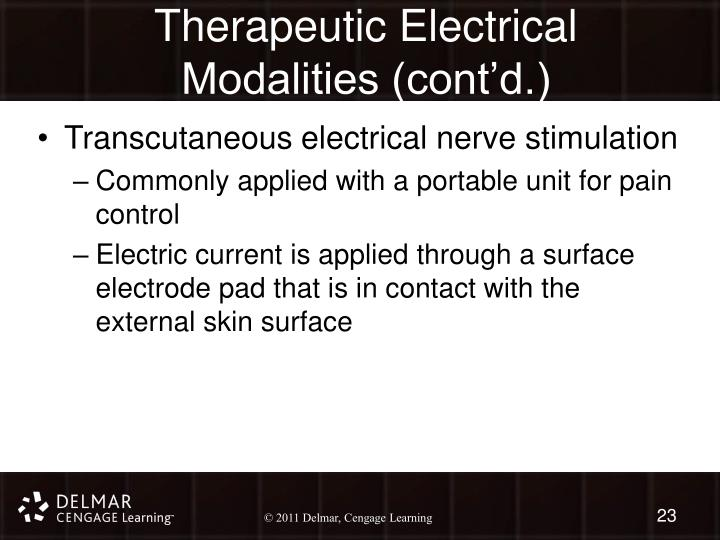 Therapeutic Electrical Modalities (cont'd.)