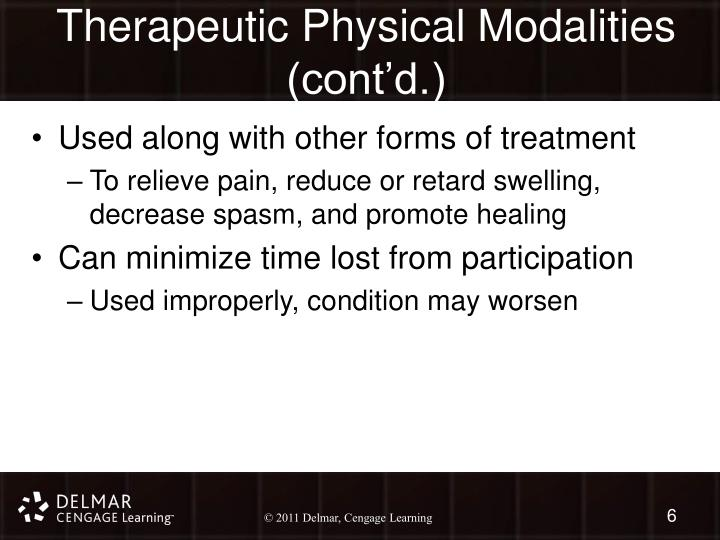 Therapeutic Physical Modalities (cont'd.)